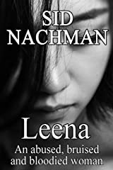 Leena - An Abused, Bruised And Bloodied Woman Paperback