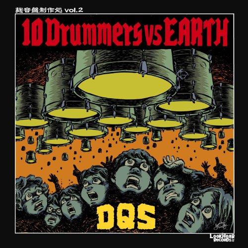 10 Drummers vs EARTH