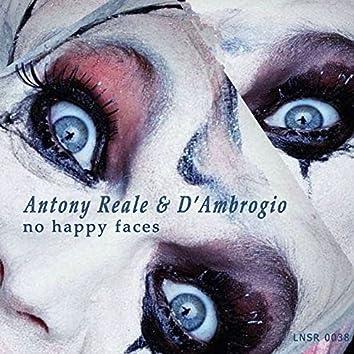 No Happy Faces