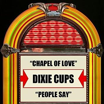 Chapel Of Love / People Say