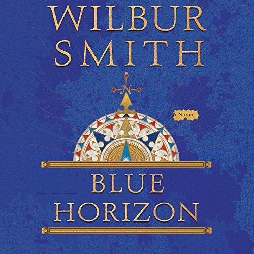 Blue Horizon                   Written by:                                                                                                                                 Wilbur Smith                               Narrated by:                                                                                                                                 Tim Pigott-Smith                      Length: 29 hrs and 21 mins     Not rated yet     Overall 0.0