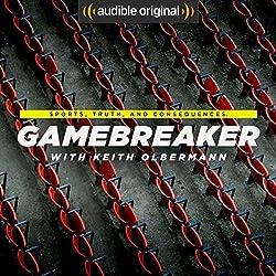 Gamebreaker | Audible Original Podcast