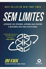 Sem Limites - Aprimore seu cerebro aprenda mais rapido e descubra uma vida excepcional (Em Portugues do Brasil) Broché