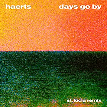Days Go By (St. Lucia Remix)