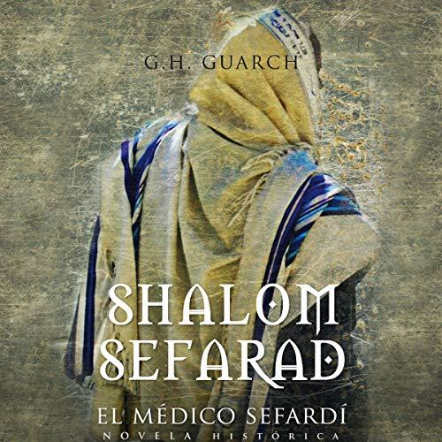 Shalom Sefarad [Shalom Sephardic] (Narración en Castellano) audiobook cover art