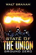 State of the Union: Ground Zero