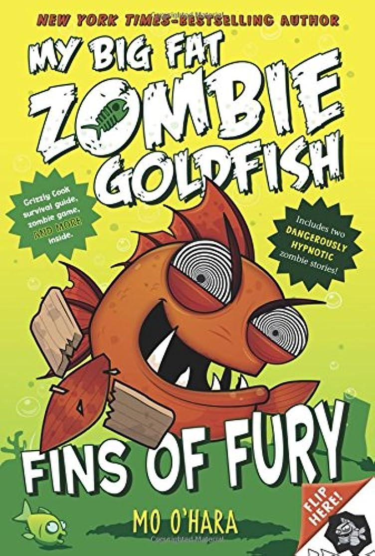 ビリーセンチメートル辛いFins of Fury (My Big Fat Zombie Goldfish)