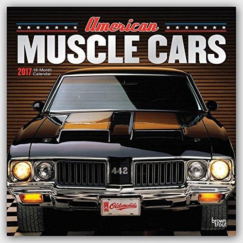 American Muscle Cars - Amerikanische Muscle-Cars 2017 - 18-Monatskalender: Original BrownTrout-Kalen