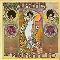 Let the Sunshine in by Diana Ross & Supremes