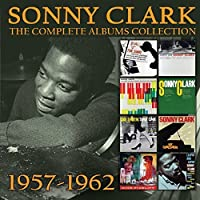 Complete Albums Collection: 1957-1962 (4CD Box Set) by Sonny Clark