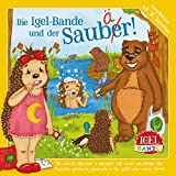 Die Igel-Bande und der Saubär