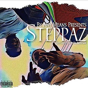 STEPPAZ (feat. Von Da BigHomie)