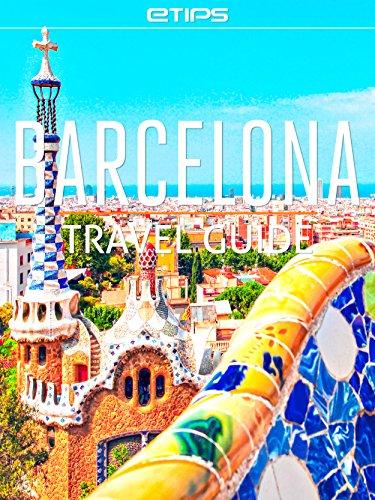 Barcelona Travel Guide (English Edition)