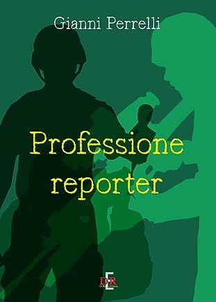Professione reporter (I Dialoghi)