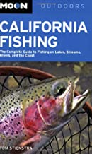 California Fishing: The Complete Guide to Fishing on Lakes, Streams, Rivers, and the Coast