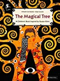 The Magical Tree: A Children's Book Inspired by Gustav Klimt (Children's Books Inspired by Famous Artworks)