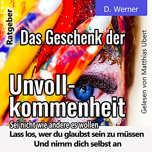 Das Geschenk der Unvollkommenheit audiobook cover art