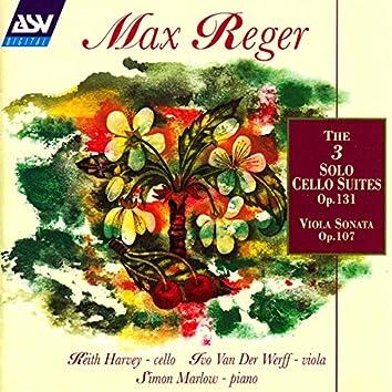 Reger: The 3 Cello Suites Op.131c; Viola Sonata Op.107