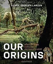Best our origins larsen 3rd edition Reviews