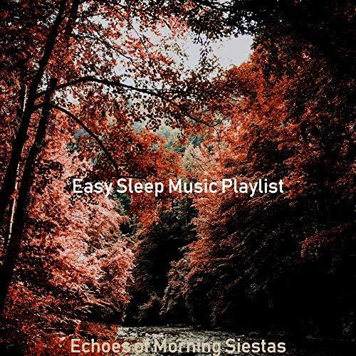 Easy Sleep Music Playlist