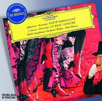 Offenbach: Gaite Parisienne; Strauss: Le Bue Danube