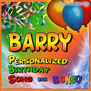 Barry Personalized Birthday Song With Bonzo