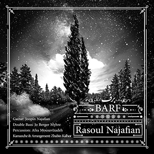 Rasoul Najafian feat. Zhubin Kalhor, Joopin Najafian, Jo Berger Myhre & Afra Mousavizadeh