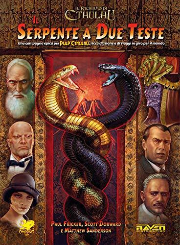 Pulp Cthulhu. Il serpente a due teste. Il richiamo di Cthulhu (Arkham noir)