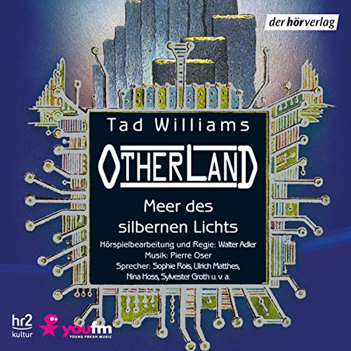 Meer des silbernen Lichts (Otherland 4) audiobook cover art