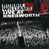 Live at Knebworth von Robbie Williams