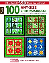 100 Any-Size Christmas Blocks: Print Your Own Templates or Paper-Piecing Patterns! by Rita Weiss (2015-07-07)