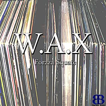 W.A.X EP