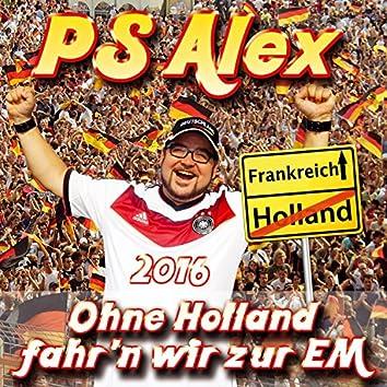 Ohne Holland fahr'n wir zur EM 2016