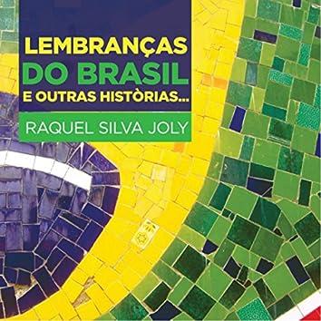 Lembranças Do Brasil e Outras Històrias...