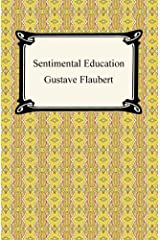 Sentimental Education Kindle Edition