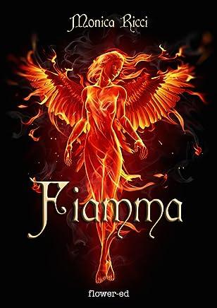 Fiamma (Il Grimorio Vol. 6)