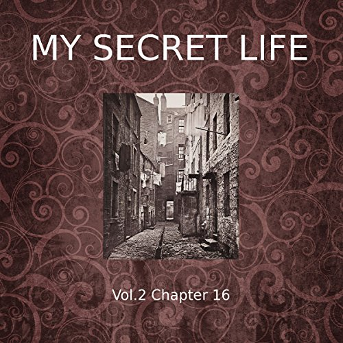 My Secret Life: Volume Two Chapter Sixteen audiobook cover art