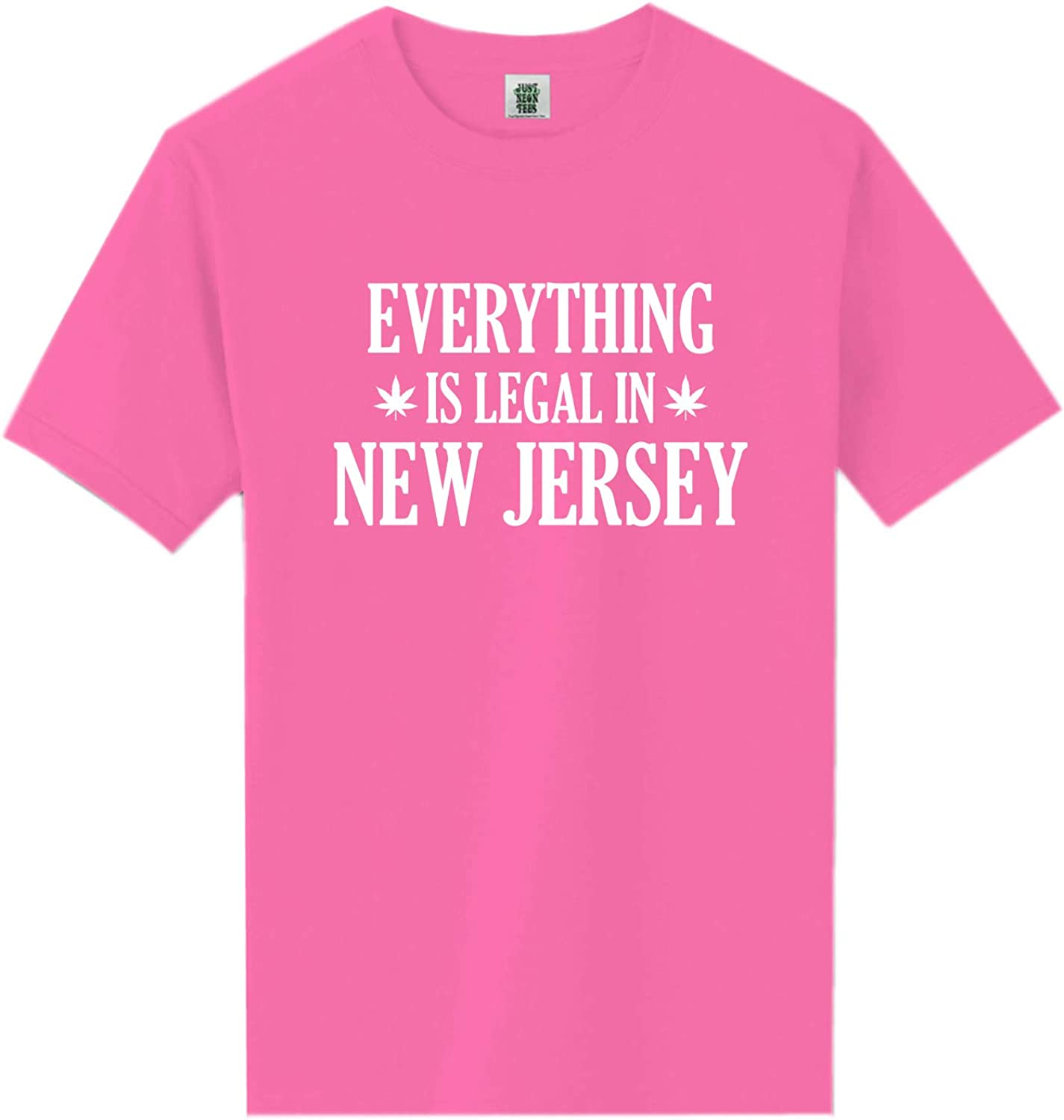 Everything is Legal in New Jersey Neon Pink Short Sleeve T-Shirt - XX-Large