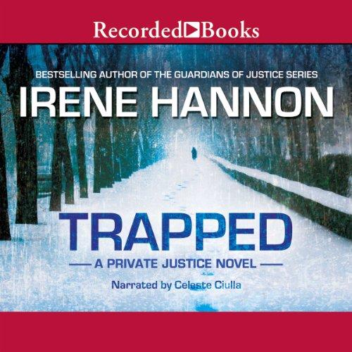 Trapped: Private Justice, Book 2