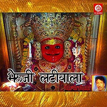 Bheruji Latiyala