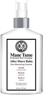 Mane Tame After Shave Balm 8.5oz - Pore Minimizing (Alcohol-Free) Formula with Collagen, Green Tea and Oatmeal Extracts - Post-Shave, Anti-Inflammatory Treatment - Made in USA!!!