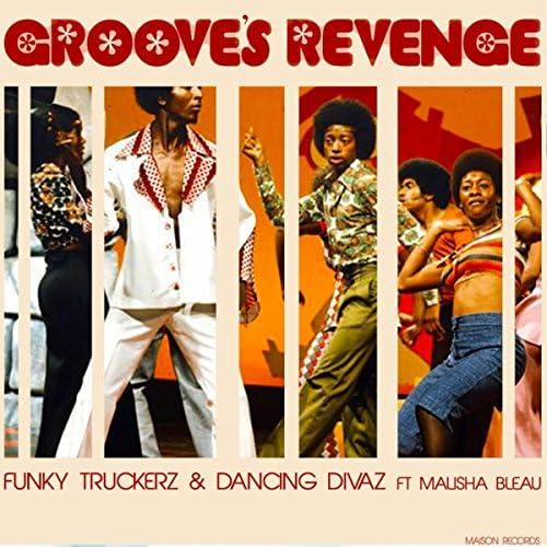 Funky Truckerz & Dancing Divaz Ft Malisha Bleau