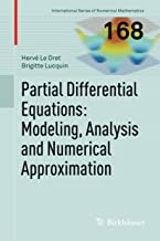 Partial Differential Equations: Modeling, Analysis and Numerical Approximation (International Series of Numerical Mathematics Book 168)