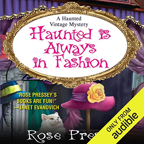 Haunted Is Always in Fashion audiobook cover art