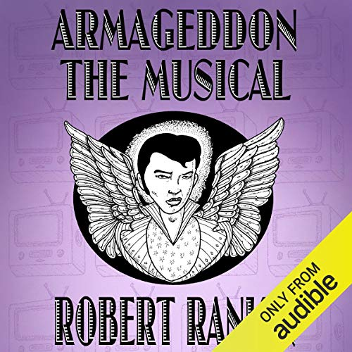 Armageddon: The Musical audiobook cover art