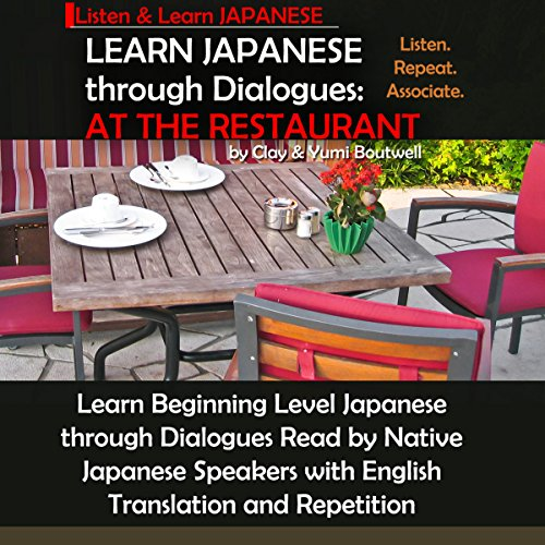 Learn Japanese through Dialogues: At the Restaurant cover art