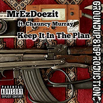 Keep It in the Plan (feat. Chancy Murray)