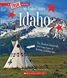Idaho (True Book: My United States) (A True Book: My United States)