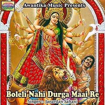 Boleli Nahi Durga Maai Re