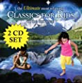The Ultimate Most Relaxing Classics For Kids In The Universe [2 CD]